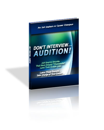 Don't Interview – Audition!